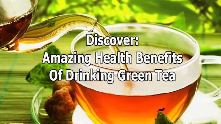 green tea health benefits